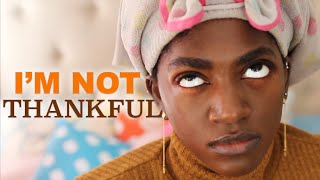 Things I'm NOT Thankful For | Natural Hair GRWM