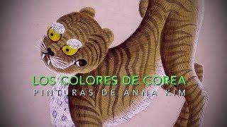 Los colores de Corea. Pinturas de Anna Kim