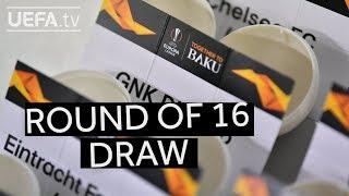 2018/19 UEFA Europa League Round Of 16 Draw