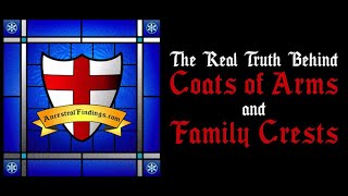 The Real Truth Behind Coats Of Arms And Family Crests | AF-022