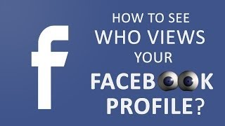 How To See Who Views Your Facebook Profile The Most 2014