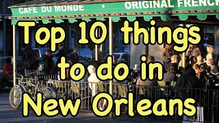 Top 10 Things to do in New Orleans | Kholo.pk