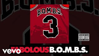 Fabolous - B.O.M.B.S. (Audio)