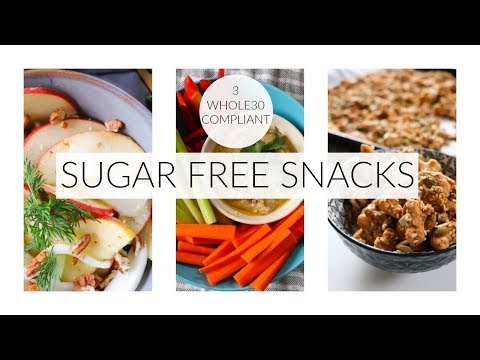 3 Sugar-free, Whole30 Compliant Snacks
