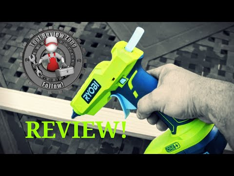 Ryobi 18V cordless hot glue gun REVIEW! (P305)