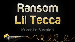 Lil Tecca   Ransom (Karaoke Version)