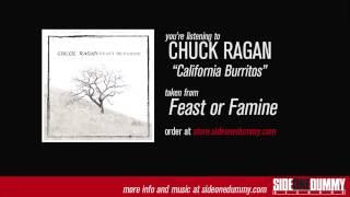 """Chuck Ragan - """"California Burritos"""""""