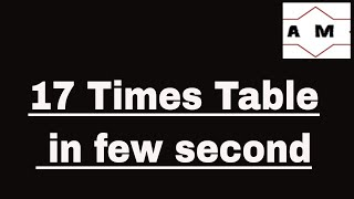 Trick to learn 17 times table