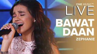 """Bawat Daan"" by Zephanie | One Music LIVE"