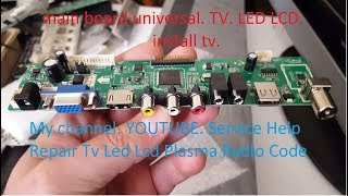 main board universal TV LED LCD. install main board universal. tv lcd 42 inch