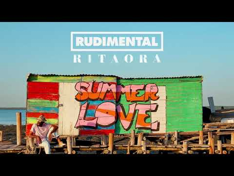 Rudimental  Rita Ora Summer Love