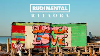Rudimental & Rita Ora   Summer Love (Official Audio)