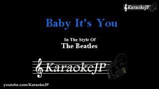 Baby It's You (Karaoke) - Beatles