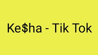 Ke$ha - Tik Tok 가사/해석