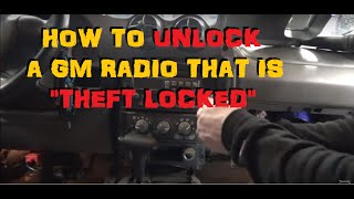 GM Theft Lock Radio   Unlocking