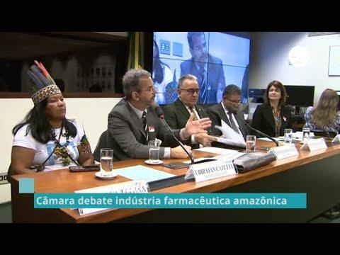 Câmara debate indústria farmacêutica amazônica - 06/12/19