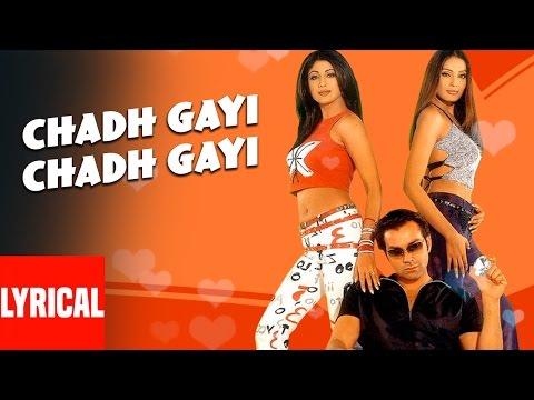 Lyrical: Chadh Gayi Chadh Gayi | Chor Machaaye Shor | Sonu Nigam | Shilpa Shetty, Bobby Deol