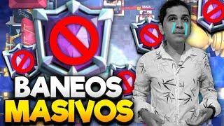 BANEOS MASIVOS !! LUTO ROYAL Y LADDER TOP MEXICO? 😱 CLASH ROYALE !