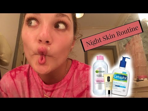 MY NIGHT TIME SKIN CARE ROUTINE 2017