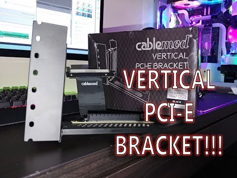 Download Vertically Mount ANY GPU! Cablemod PCI E Vertical Bracket Unboxing And Overview!!! HD Mp4 3GP Video and MP3