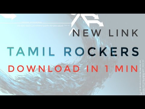 How to download movie from TAMILROCKERS new LINK in just 1 Mins