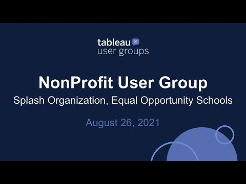 NonProfit Tableau User Group - August 26, 2021