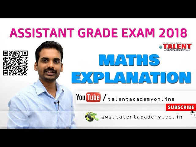 PSC | ASSISTANT GRADE (05-08-2018) - MATHS EXPLANATION
