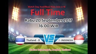 AFC Cup U16 Indonesia VS Thailand 1-0 (20/9/2017)