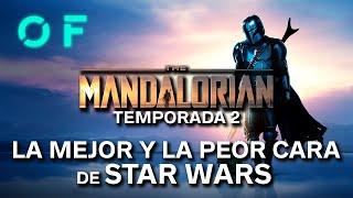 La temporada 2 de 'THE MANDALORIAN' muestra la MEJOR y la PEOR cara del universo STAR WARS