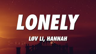 Løv Li - Lonely (Lyrics) ft. Hannah - YouTube