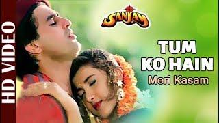 Tum Ko Hain - Full Video   Sanjay   Kumar Sanu & Kavita