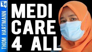 Far Right Scared Everyone Will Get Healthcare