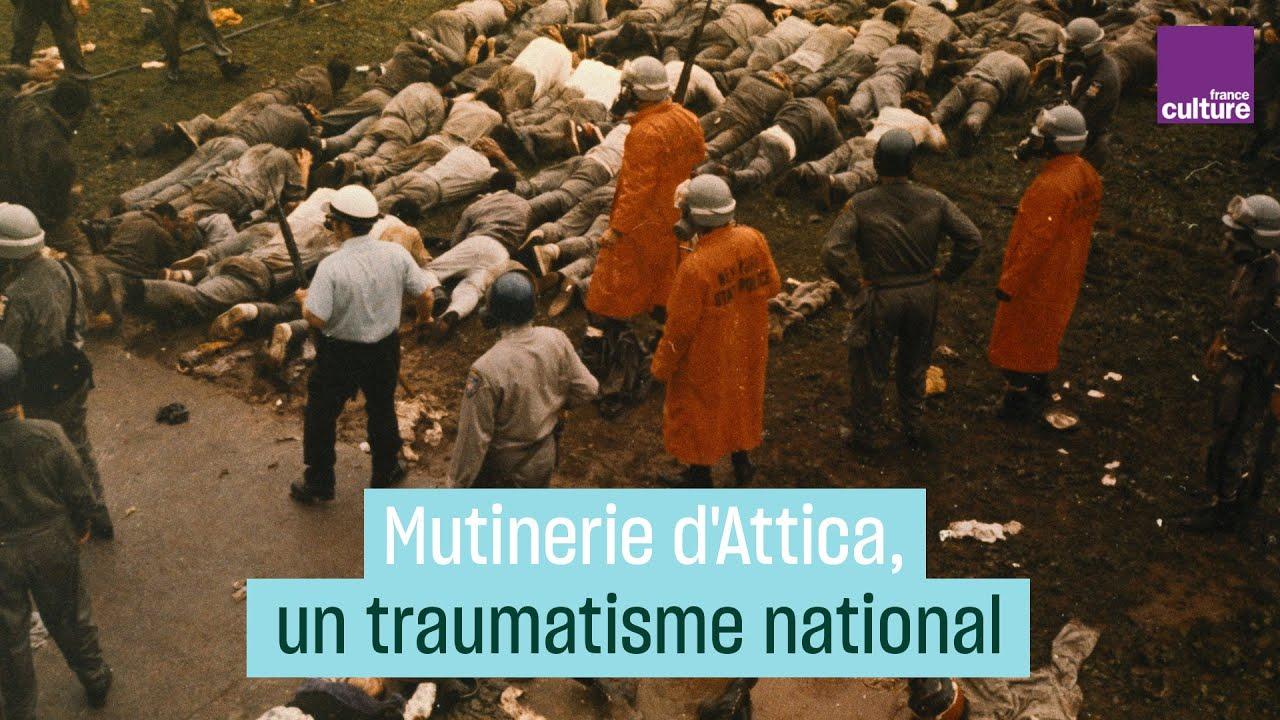 Mutinerie d'Attica, un traumatisme national