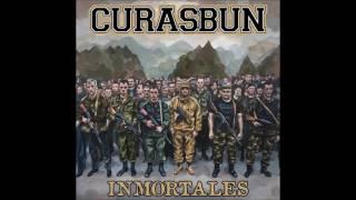 Video Curasbun - 2017 - Inmortales
