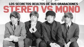 THE BEATLES: STEREO VS MONO (LAS DIFERENCIAS Y SECRETOS) | THE BEATLES EN EL ESTUDIO CAPÍTULO 4