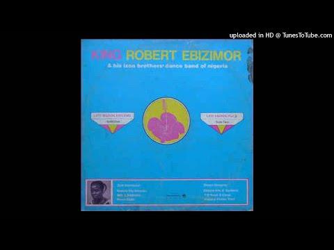 KING ROBERT EBIZIMOR - Gba na Mo Pere