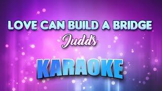 Love Can Build A Bridge - Judds (Karaoke version with Lyrics)