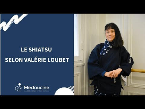 Le SHIATSU - Selon Valérie LOUBET