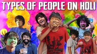 TYPES OF PEOPLE ON HOLI   EVERY HOLI EVER   COMEDY VIDEO    MOHAK MEET