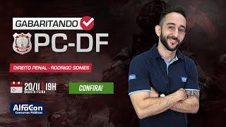 Gabaritando a PC DF - aula de Direito Penal com Profº Rodrigo Gomes - AO VIVO - AlfaCon