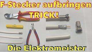 F-Stecker Richtig auf ein Koaxialkabel montieren, SAT Kabel Stecker Anleitung - was zu beachten ist!