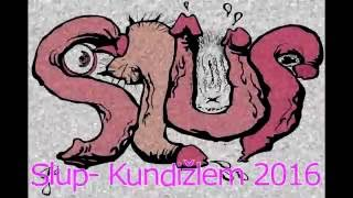 Video Slup - Kundižlem 2016 new song