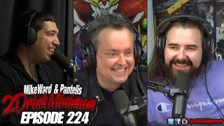 2 Drink Minimum - Episode 224