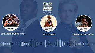 Bucks win the NBA title, CP3's legacy, New faces of the NBA | UNDISPUTED audio podcast (7.21.21)