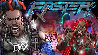 Dax - FASTER  (ft. Tech N9ne) [Official Video]