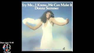 Donna Summer - Try me i know we can make it (1976)