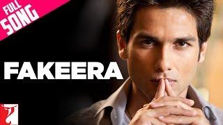 Fakeera - Full Song | Badmaash Company | Shahid Kapoor