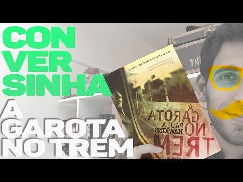 CONVERSINHA SOBRE A GAROTA NO TREM (sem spoiler) feat. Amy  Livraria em Casa