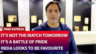India and Australia Ready For Showdown | Battle of Pride And Ego | Shoaib Akhtar