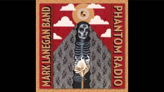 Mark Lanegan Band - Death Trip To Tulsa [Audio Stream]